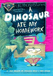 A DINOSAUR ATE MY HOMEWORK by Jr. Nelson