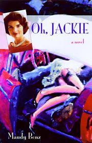 OH, JACKIE by Maudy Benz