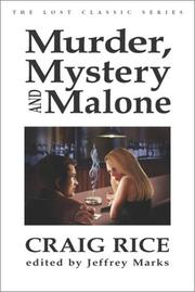 MURDER, MYSTERY AND MALONE by Craig Rice