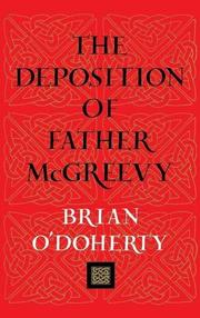 THE DEPOSITION OF FATHER McGREEVY by Brian O'Doherty