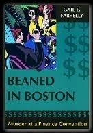 BEANED IN BOSTON by Gail E. Farrelly