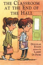 Book Cover for THE CLASSROOM AT THE END OF THE HALL
