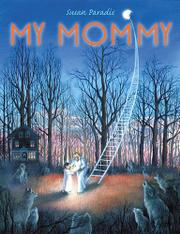 MY MOMMY by Susan Paradis