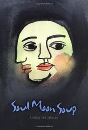 SOUL MOON SOUP by Lindsay Lee Johnson
