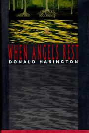 WHEN ANGELS REST by Donald Harington