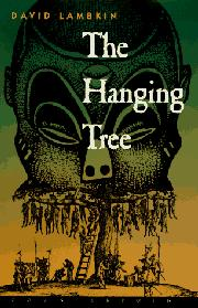 THE HANGING TREE by David Lambkin