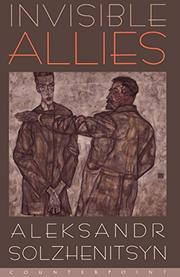 INVISIBLE ALLIES by Aleksandr Solzhenitsyn