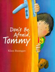 DON'T BE AFRAID, TOMMY by Klaus Baumgart