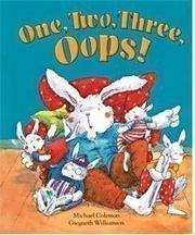 ONE, TWO, THREE, OOPS! by Michael Coleman