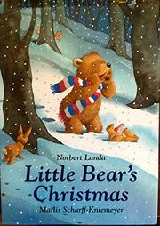 LITTLE BEAR'S CHRISTMAS by Norbert Landa