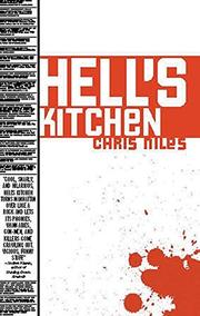 HELL'S KITCHEN by Chris Niles