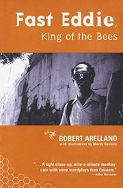 FAST EDDIE, KING OF THE BEES by Robert Arellano