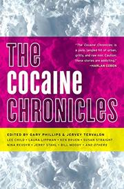 THE COCAINE CHRONICLES by Gary Phillips