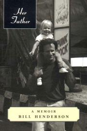 HER FATHER: A Memoir by Bill Henderson