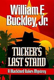 TUCKER'S LAST STAND by William F. Buckley Jr.