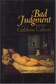 BAD JUDGMENT by Cathleen Calbert
