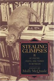 STEALING GLIMPSES by Molly McQuade