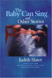 THE BABY CAN SING by Judith Slater