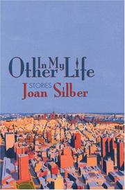 IN MY OTHER LIFE by Joan Silber