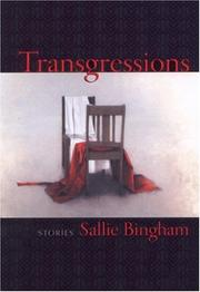TRANSGRESSIONS by Sallie Bingham