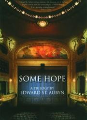 SOME HOPE by Edward St. Aubyn