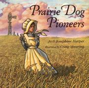 PRAIRIE DOG PIONEERS by Jo Harper