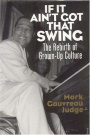 IF IT AIN'T GOT THAT SWING by Mark Gauvreau Judge