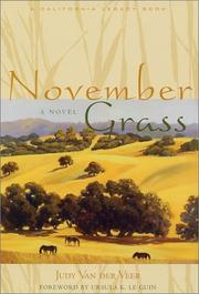 NOVEMBER GRASS by Judy Van der Veer