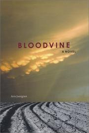 BLOODVINE by Aris Janigian