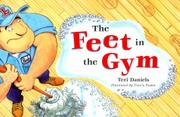 THE FEET IN THE GYM by Teri Daniels