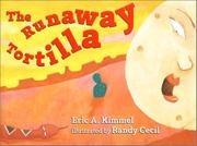 THE RUNAWAY TORTILLA by Eric A. Kimmel