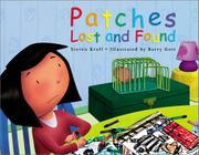 PATCHES LOST AND FOUND by Steven Kroll