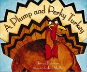 A PLUMP AND PERKY TURKEY by Teresa Bateman