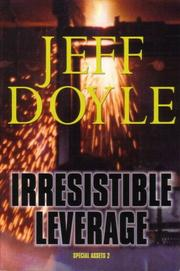 IRRESISTIBLE LEVERAGE by Jeff Doyle