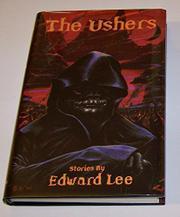 THE USHERS by Edward Lee