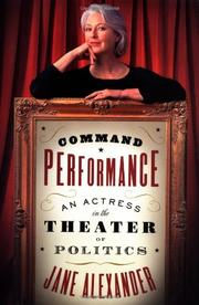 COMMAND PERFORMANCE by Jane Alexander