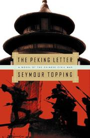 THE PEKING LETTER by Seymour Topping
