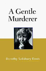 A GENTLE MURDERER by Dorothy Salisbury Davis