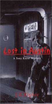 LOST IN AUSTIN by J.R. Ripley