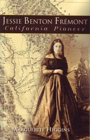 JESSIE BENTON FREMONT by Marguerite Higgins