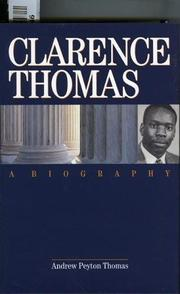 CLARENCE THOMAS by Andrew Peyton Thomas