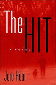 THE HIT by Jere Hoar