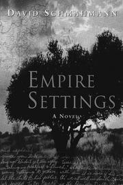 EMPIRE SETTINGS by David Schmahmann