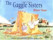 THE GAGGLE SISTERS RIVER TOUR by Chris Jackson