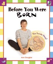BEFORE YOU WERE BORN by Ann Douglas