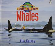 FINDING OUT ABOUT WHALES by Elin Kelsey