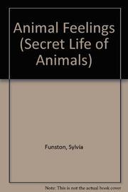 ANIMAL FEELINGS by Sylvia Funston