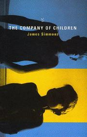 THE COMPANY OF CHILDREN by James Simmons