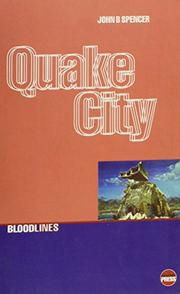 QUAKE CITY by John B. Spencer