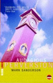 AUDACIOUS PERVERSION by Mark Sanderson
